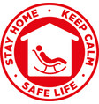 stay home keep calm and safe life sticker vector image
