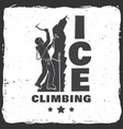 vintage typography design with climber on the vector image vector image