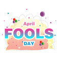 april fools day balloon background image vector image vector image