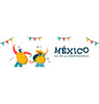 mexico independence day banner fun friend party vector image vector image
