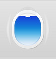 open airplane window where one can see the blue vector image vector image