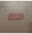Realistic dirty Tile Wall Background vector image