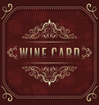 wine card template with ornate vintage elements vector image vector image