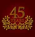 forty five years anniversary celebration vector image