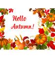 hello autumn poster for fall season greeting card vector image vector image