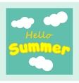 Hello Summer summer background Summer fun vector image vector image