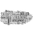 skilled word cloud concept vector image vector image