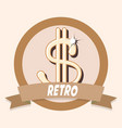 dollar money sing retro shopping vintage label vector image