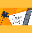 cinema movie film festival poster design vector image