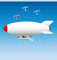 the airship and three light aircraft in the sky vector image