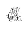 cat lover - hand written lettering positive quote vector image
