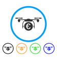 euro quadcopter payment rounded icon vector image vector image