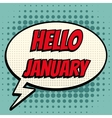 Hello january comic book bubble text retro style vector image vector image