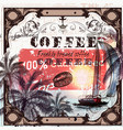 coffee poster in vintage style vector image vector image