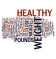 the only way to loss weight is the healthy way vector image vector image