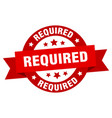 required ribbon required round red sign required vector image vector image