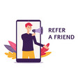 man with a loudspeaker recommendation to refer vector image vector image