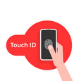 hand holding phone like touch id vector image