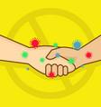 no handshake to prevent spread viruses vector image vector image