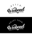 Set of weekend hand written lettering vector image vector image