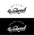 set weekend hand written lettering vector image vector image