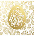 happy easter greeting lettering on golden seamless vector image vector image
