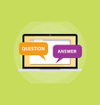 question and answer chat concept on laptop screen vector image vector image