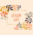 season sale text with hand drawn leaves vector image