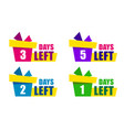 set color gift box with text days left modern web vector image