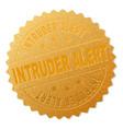 gold intruder alert badge stamp vector image