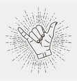 shaka - surfing hand gesture with vintage sunburst vector image vector image