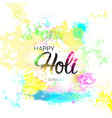 happy holi religious india holiday traditional vector image vector image