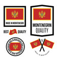 montenegro quality label set for goods vector image vector image