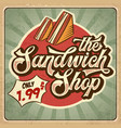 retro advertising restaurant sign for sandwich vector image