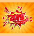 2019 new year boom card in retro pop art style vector image vector image