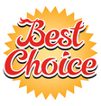 Best Choice Sticker vector image vector image