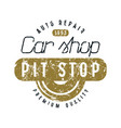 car shop and pit stop emblem vector image vector image
