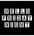 Friday slogan lettering vector image vector image