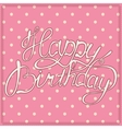 Happy birthday vintage vector image vector image