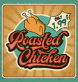 retro advertising restaurant sign for roasted vector image vector image