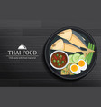 thai food in the dish on black wooden table top vector image