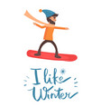 i like winter snowboarder vector image vector image