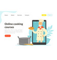 online cooking courses landing page template vector image vector image