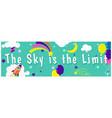 sky is limit children inspirational banner vector image