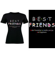 t-shirt design with inscription best friends vector image vector image