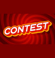 contest red and yellow text effect template with vector image