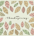 happy thanksgiving brush pen lettering hand draw vector image vector image