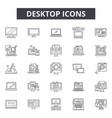desktop line icons signs set outline vector image vector image