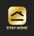 stay home sticker icon for quarantine company vector image vector image