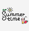 summer time inscription with strawberry juice vector image